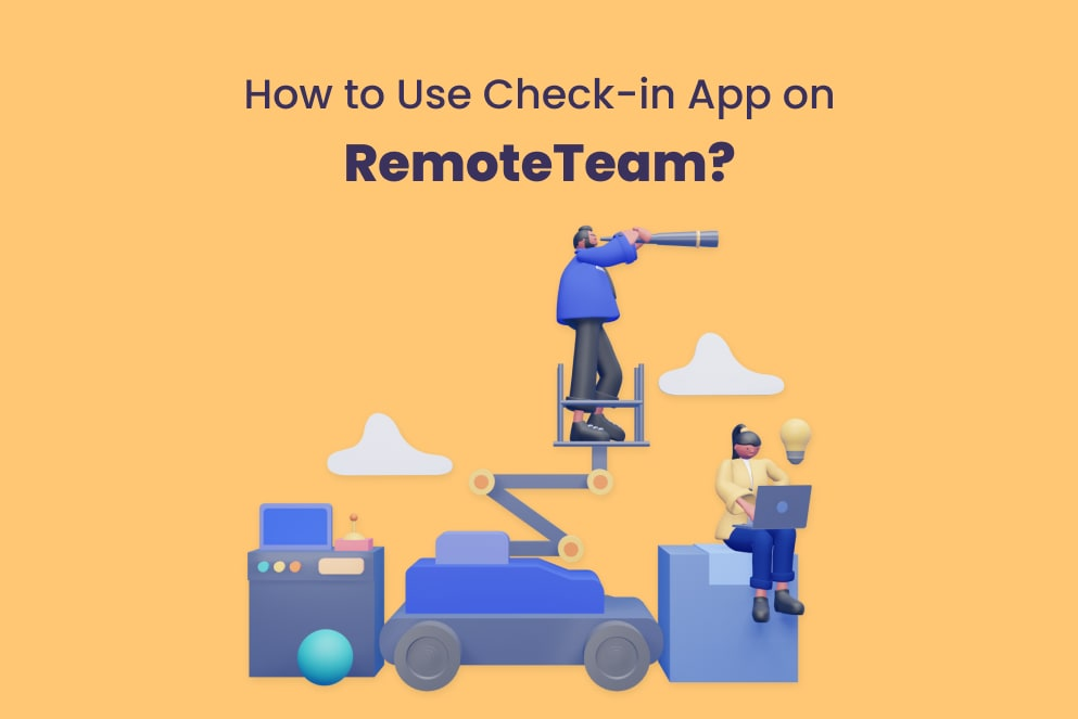 How to Use Check-in App On RemoteTeam?