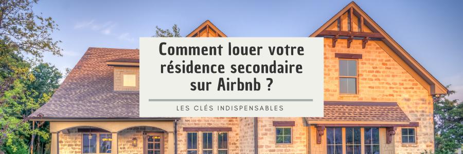 Louer sa résidence secondaire sur Airbnb