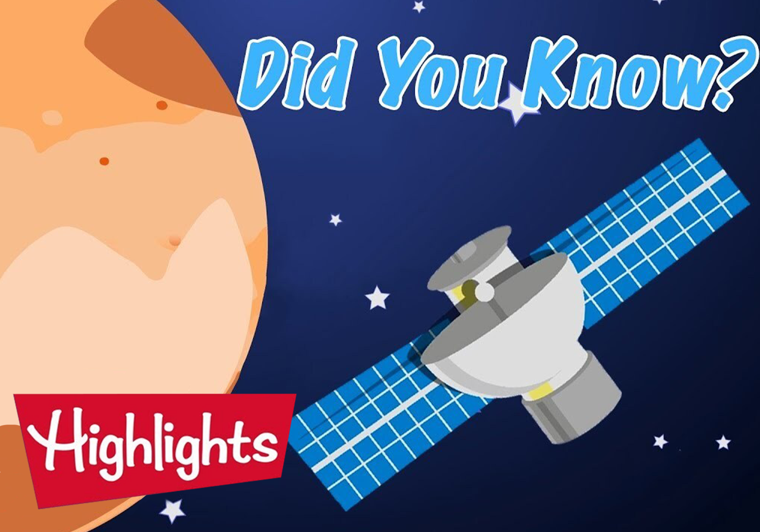 Did You Know? - Our Solar System by Highlights For Kids