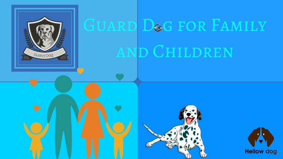 Best Watchdogs For Families