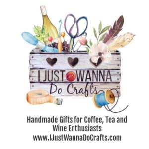 I Just Wanna Do Crafts Handmade Gifts