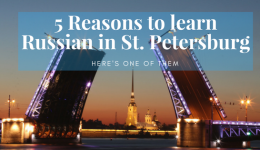 5 Good Reasons to Learn Russian in St. Petersburg