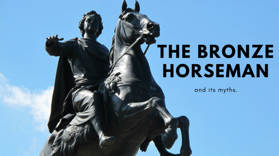 The Myth of the Bronze Horseman
