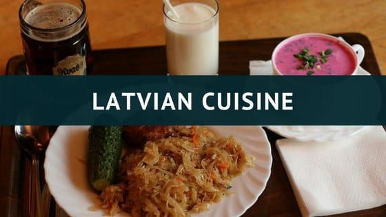 Latvian Food: Introducing the Best of Latvian Cuisine