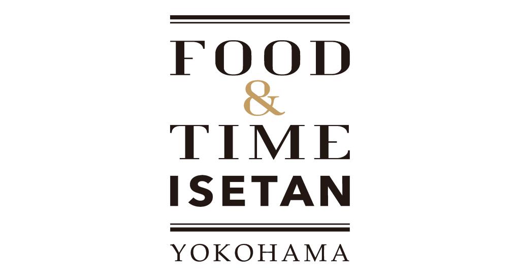 FOOD&TIME ISETAN YOKOHAMA