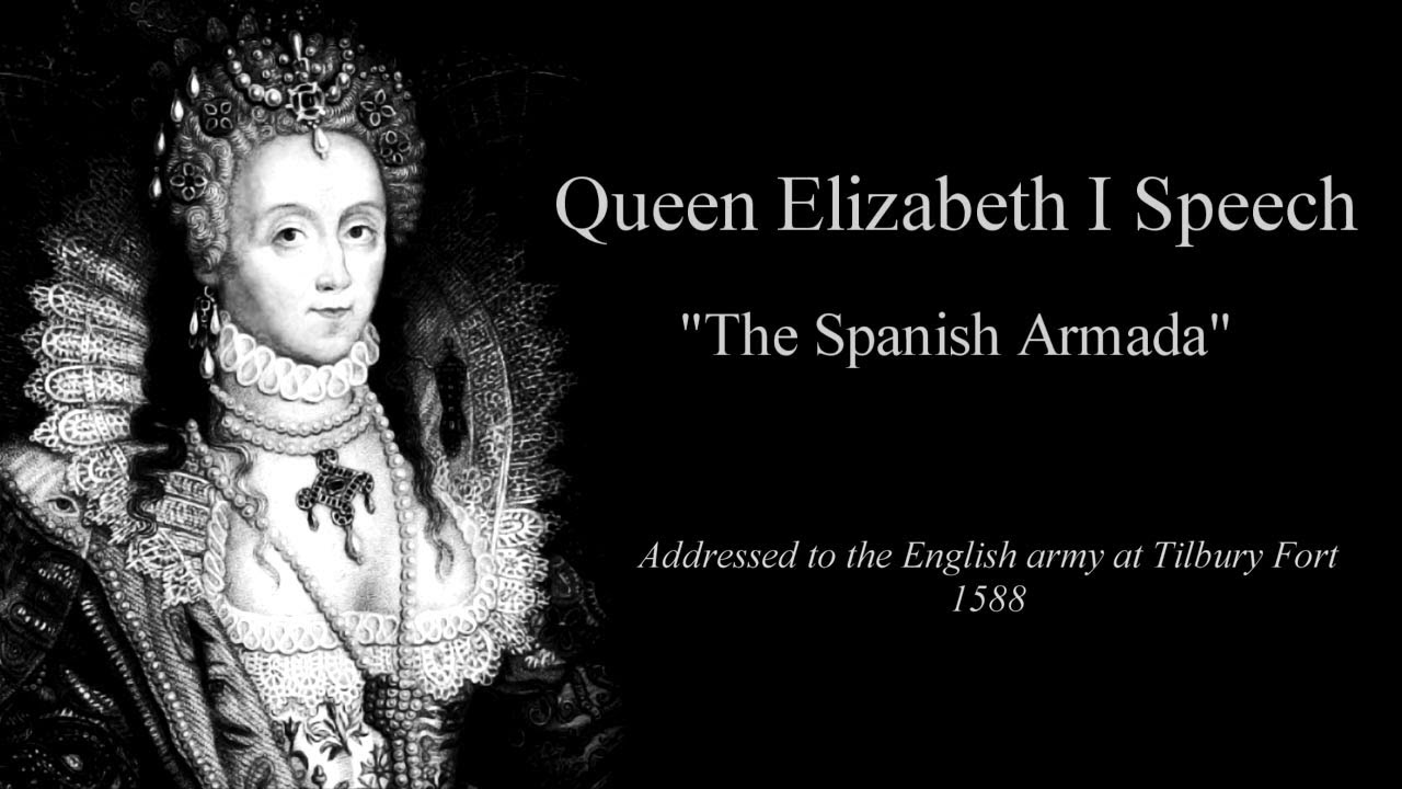 Elizabeth I of England - Speech to the Troops at Tilbury