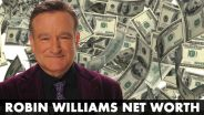 Robin Williams - Net Worth