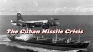 Cold War - Cuban Missile Crisis