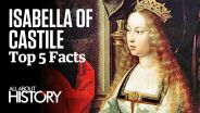 Isabella I of Castile - Facts