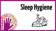 Sleep - Hygiene