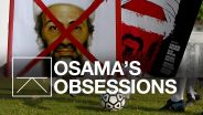 Osama Bin Laden - Obsession