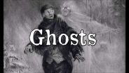 Ghosts - History and Classification