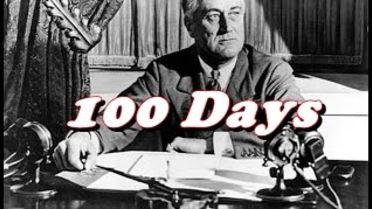 Franklin Delano Roosevelt - First 100 Days