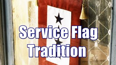 Veterans Day (U.S) - Service Flag Tradition