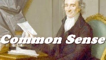 "Thomas Paine - The Idea of ""Common Sense"""