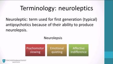 Antipsychotics - Basic Concepts