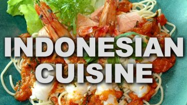 Indonesia - Indonesian Cuisine