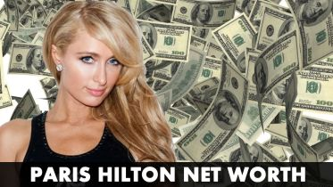 Paris Hilton - Net Worth