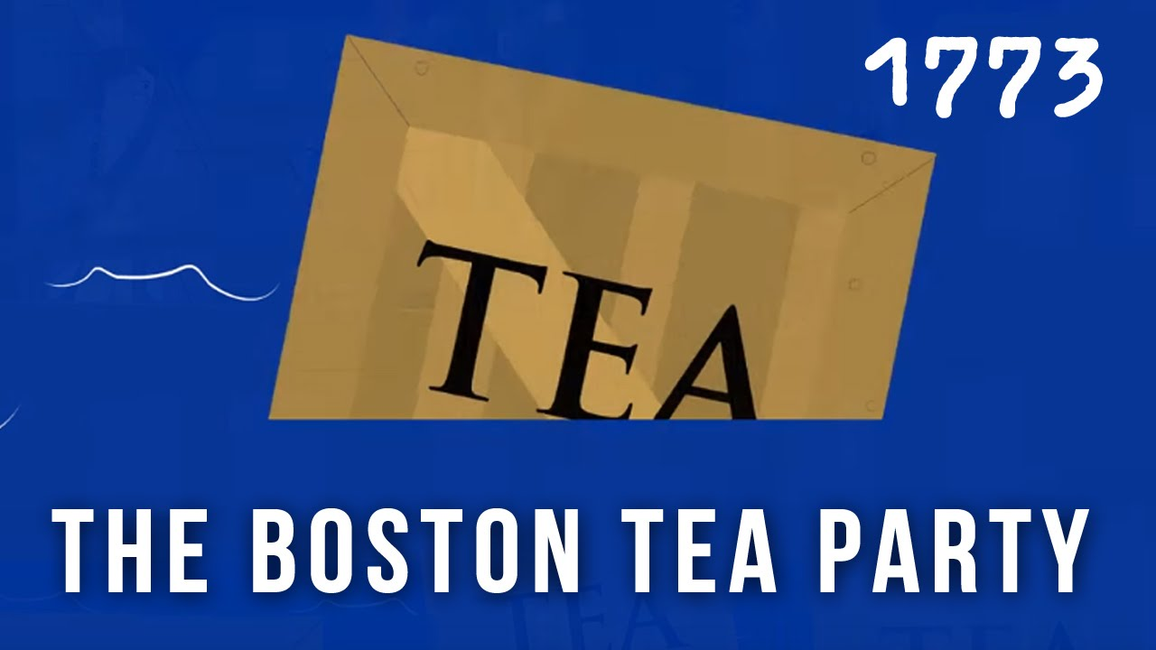The American Revolution - Boston Tea Party