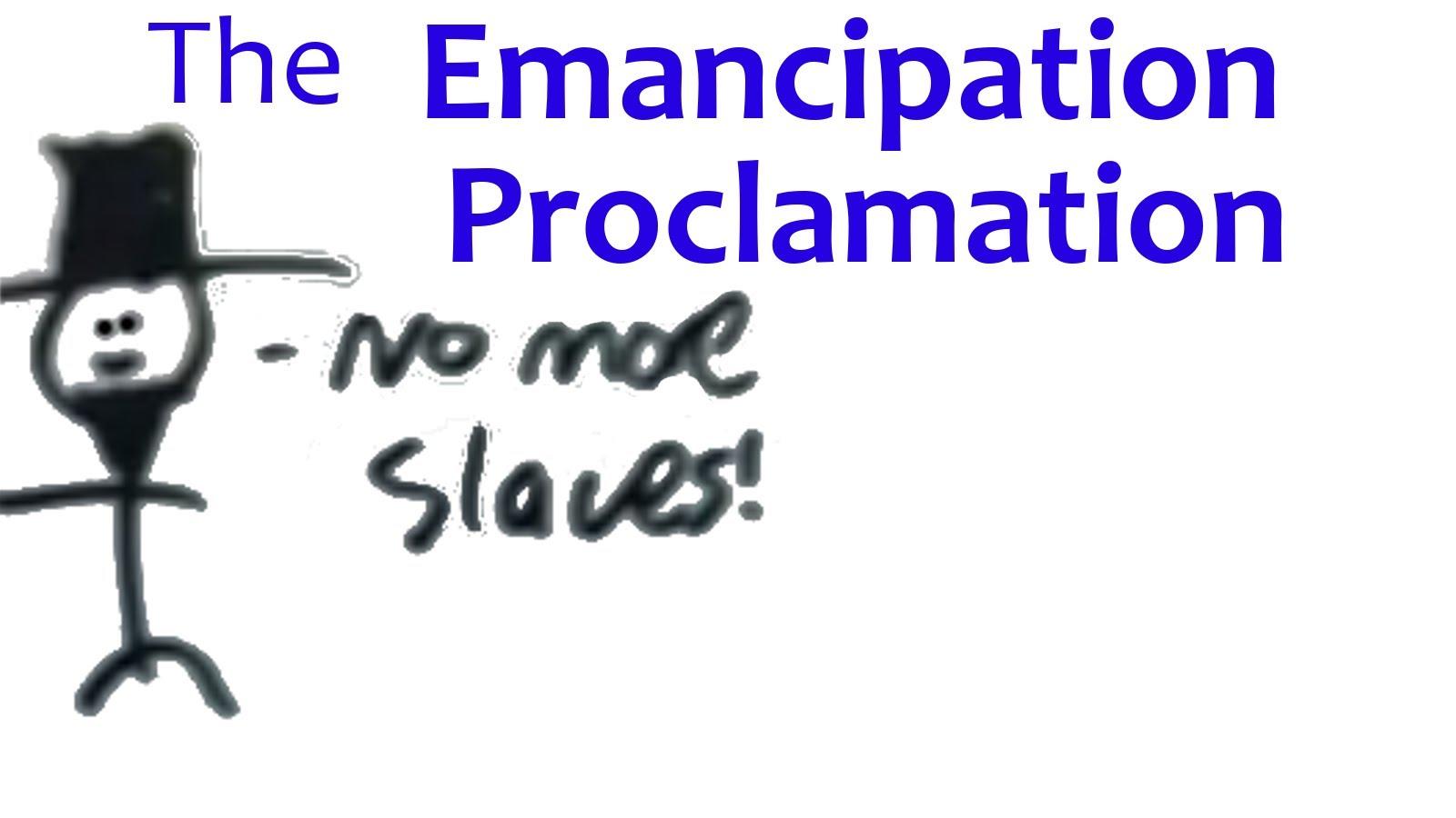 The Emancipation Proclimation
