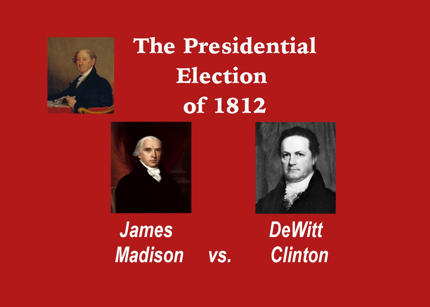 United States Presidential Election - 1812