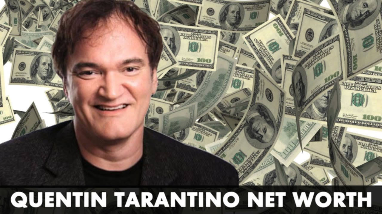 Quentin Tarantino - Net Worth
