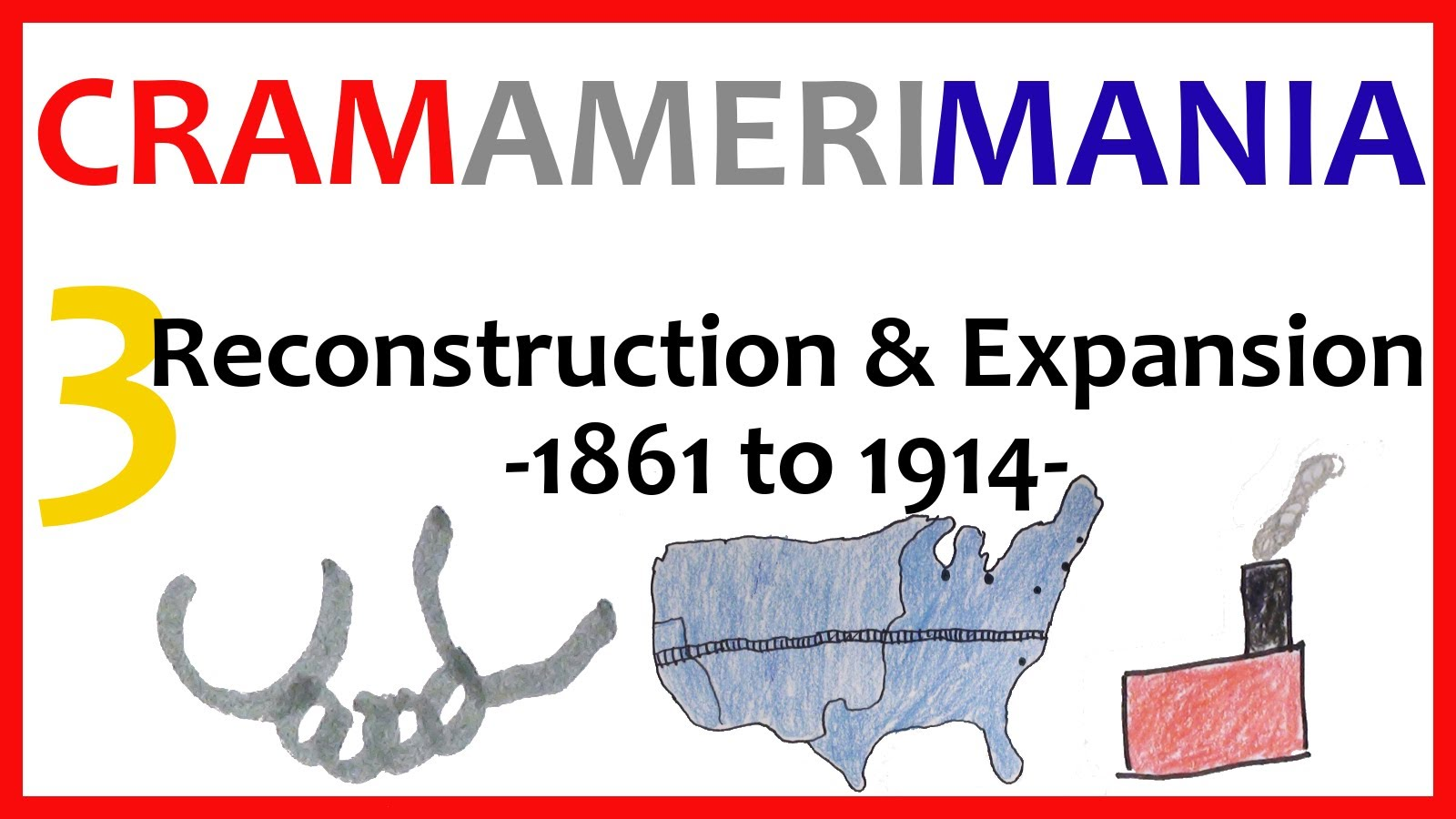 Reconstruction Era and Expansion