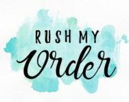Other - Rush My Order!