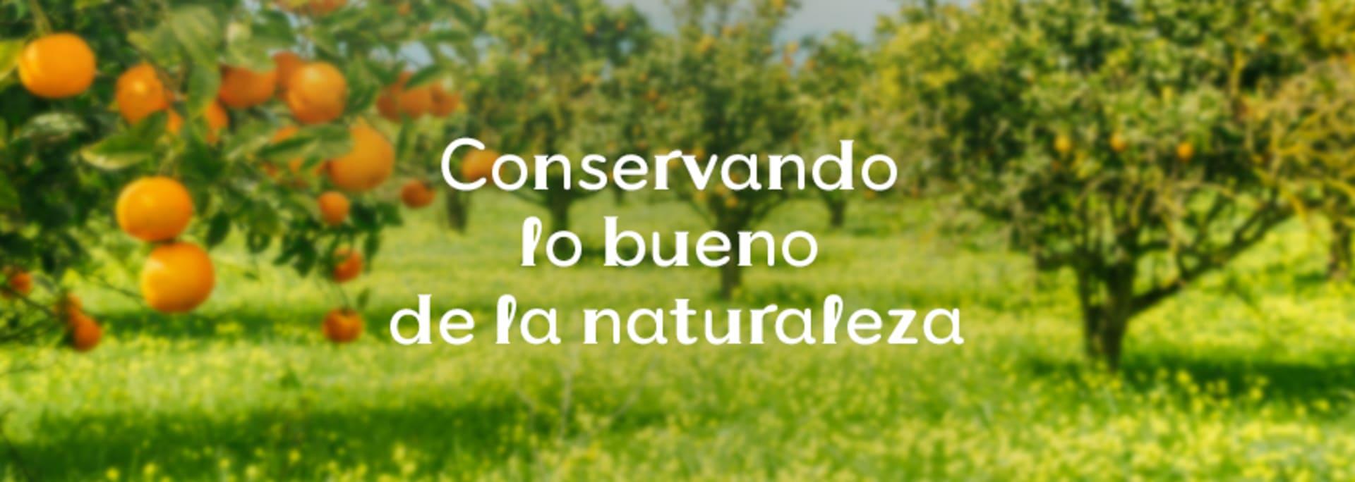 Conservando lo bueno de la naturaleza
