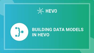 building-data-models-on-hevo