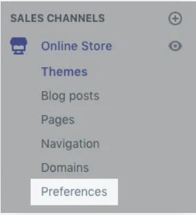 Shopify Preferences.