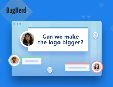 BugHerd makes design feedback simple for everyone