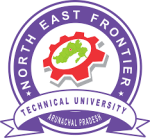 North East Frontier Technical University Admissions Open