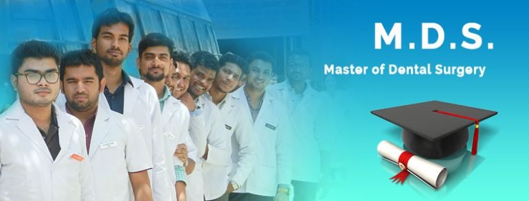 MDS Master of Dental Surgery Admission 9650073658 India