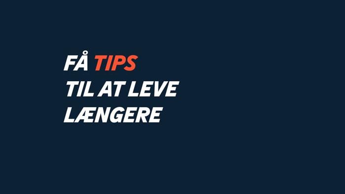 10 tips til at leve længere
