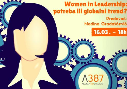 Women in Leadership: potreba ili globalni trend?