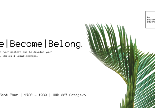 Be | Become | Belong