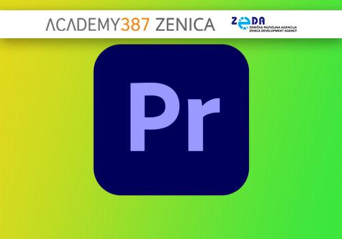 Adobe Premiere - Video Editing Like a Pro - Zenica