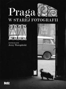 Moja Praga. Moja Warszawa