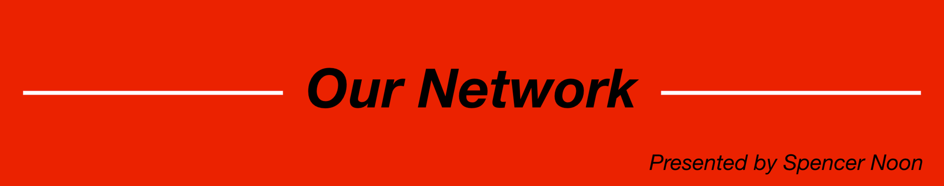 Our Network: Issue #7