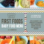 First Foods (6-9+ Month) Summer Baby Food Menu