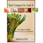 Don't Compost It Cook It Ebook