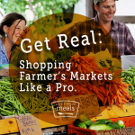 Get Real Shop Farmers Markets Like a Pro