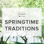 Springtime Traditions