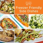 Freezer Friendly Side Dishes