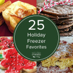25 Holiday Freezer Favorites
