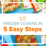 Start Freezer Cooking in 5 Easy Steps