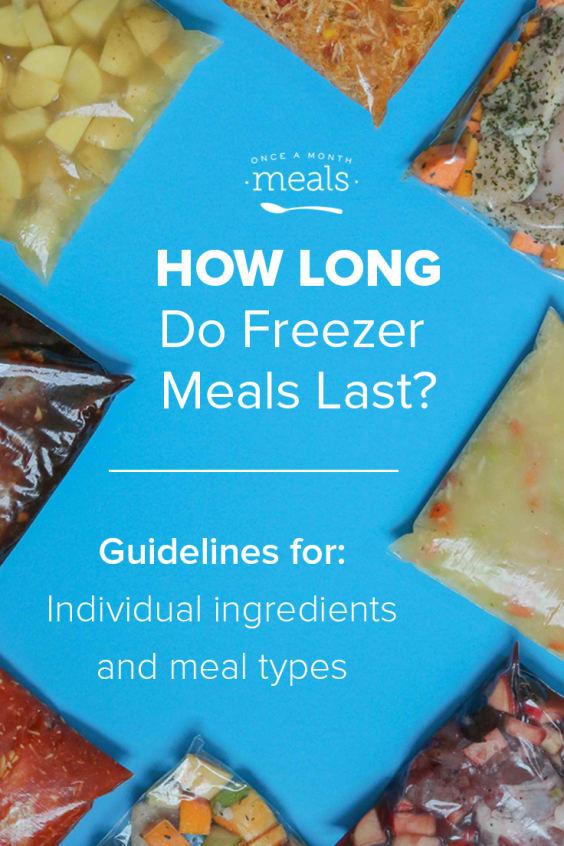 How Long Do Freezer Meals Last?