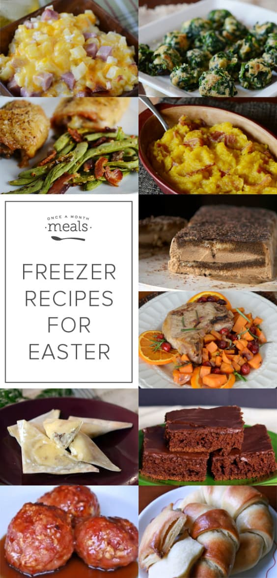 Make Ahead Freezer Recipes For Easter Dinner Once A