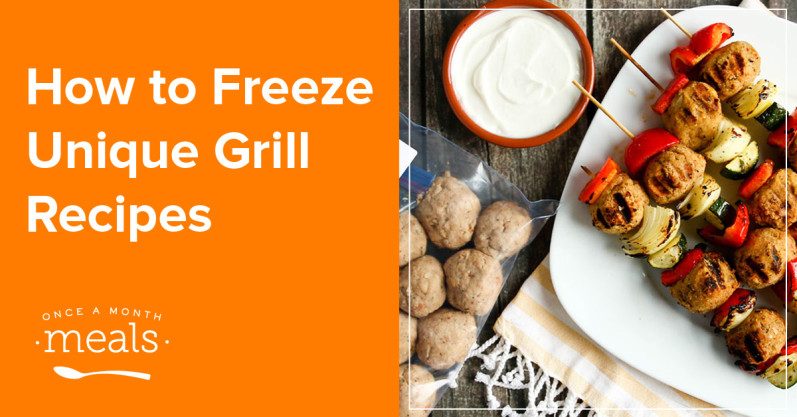 How to freeze unique grill recipes once a month meals how to freeze unique grill recipes forumfinder Image collections